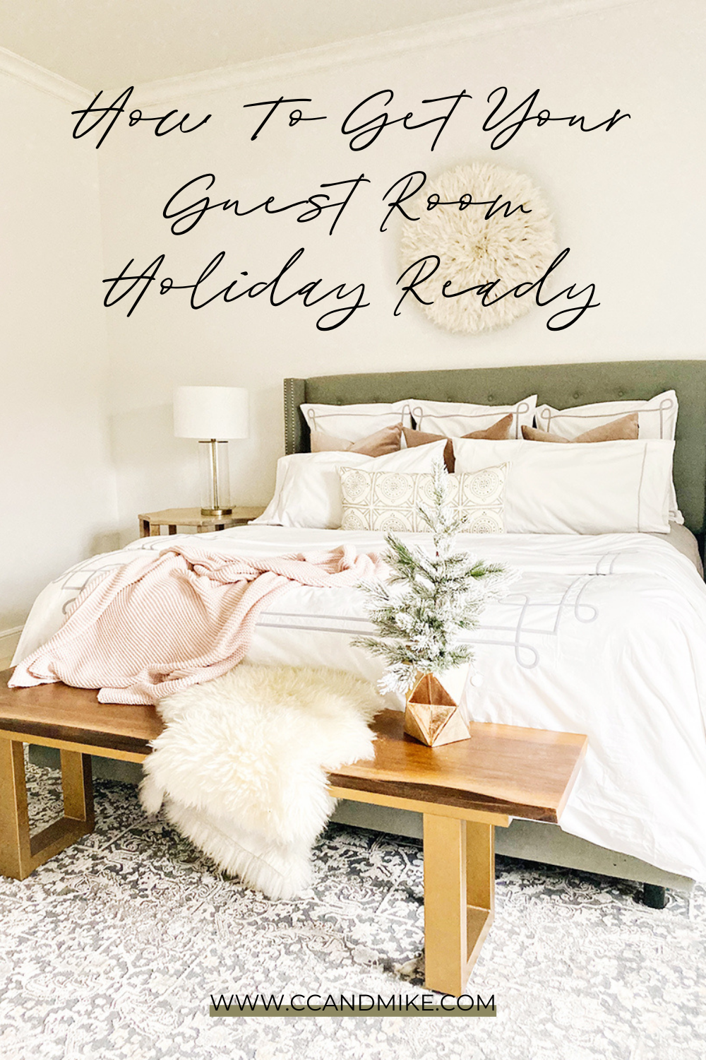 How To Get Your Guest Room Holiday Ready